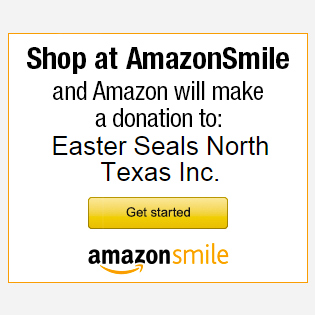 Amazon donates to Easter Seals North Texas Inc. when you shop @AmazonSmile