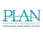 Plan of Massachusetts and Rhode Island Inc. Preserve assets, protect benefits, live well.