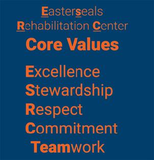 Easterseals Rehabilitation Center core values graphic