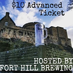 Photo of beer glass. Text. $10 advanced ticket. Hosted by Fort Hill Brewery.