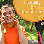 Disability and Dental Care