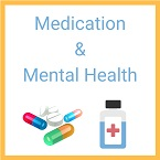 Medication and Mental Health