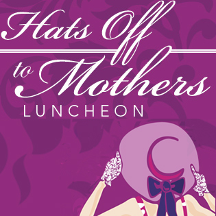 Hats Off to Mothers luncheon