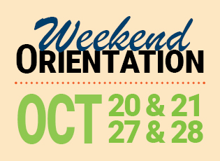 Weekend orientation, Oct. 20, 21, 27 and 28