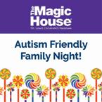 Autism Family-Friendly Night