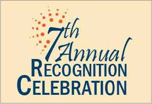 7th Annual Recognition Celebration