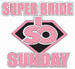 SuperBride Sunday logo
