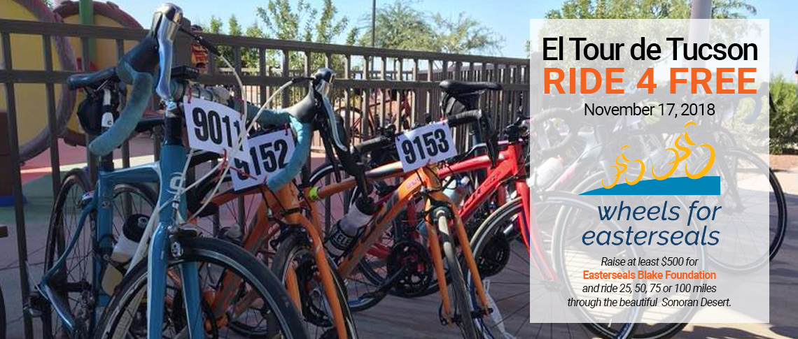 El tour de Tucson - Ride 4 FREE - Raise at least $500